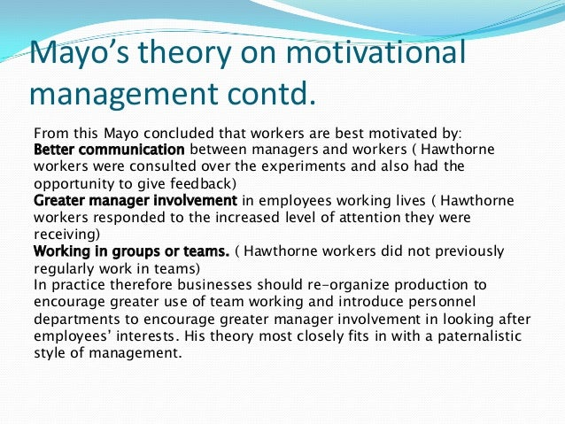 elton mayo contribution to management essays Cavendish university armenia 2008 contemporary trends in developing and organizing management behavioural management theory human relations approach elton mayo studies.