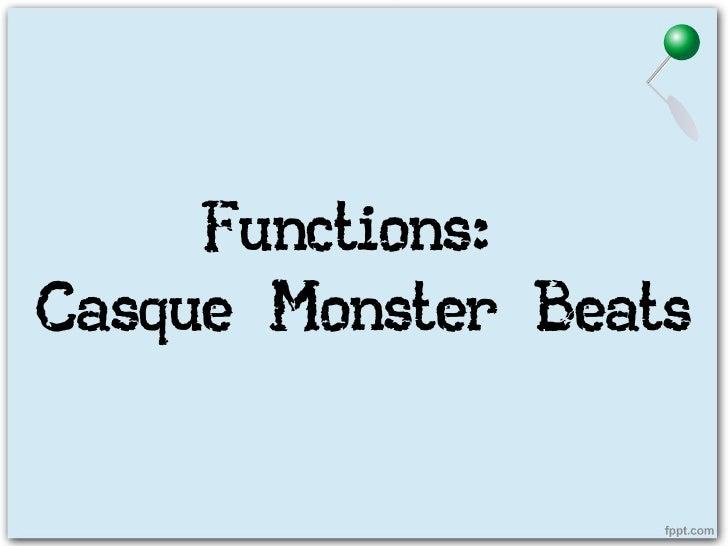 Functions:Casque Monster Beats