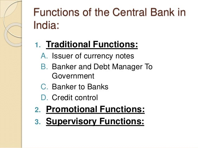 functions of central banks What are the roles and functions of central banks why do they need economic staff how far should central banks get involved in data collection and areas such as seasonal adjustment, as well as economic analysis.