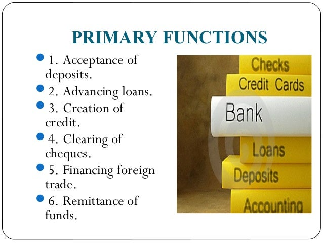 functions of commercial banks Variations in government's cash holdings and deposits with a central bank and/or  commercial banks • changes in loans and advances to government and/or in.