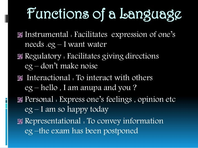 FUNCTIONS OF ENGLISH AS A LANGUAGE Slide 3