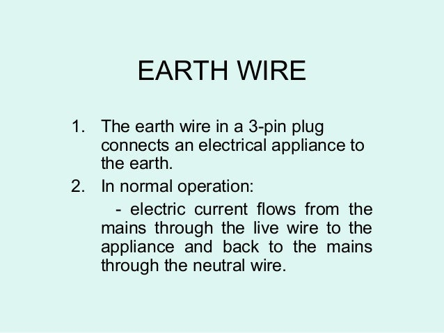 Functions of fuse and earth wire