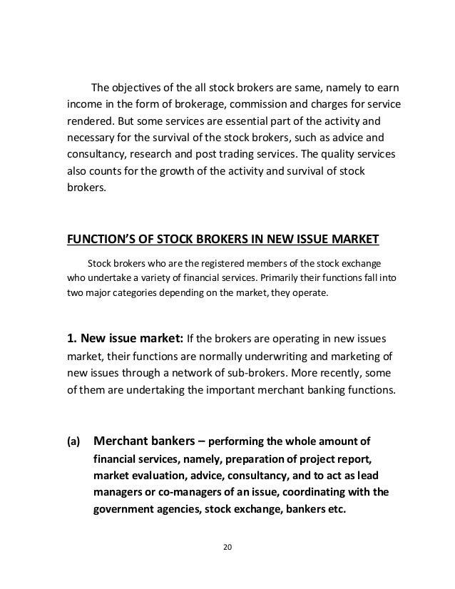 Functions of stock brokers