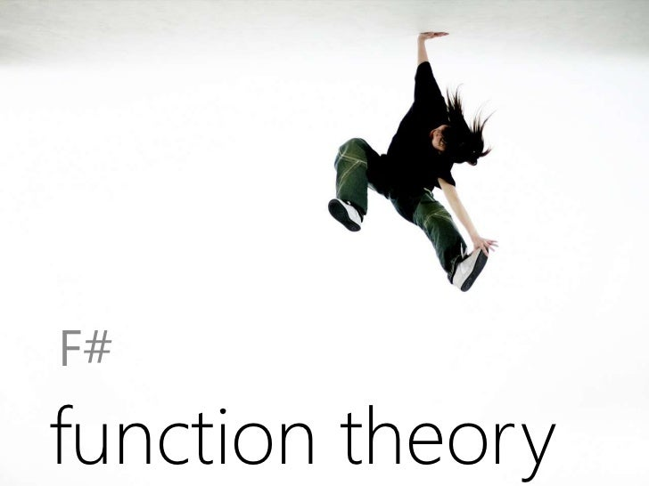 F#<br />function theory<br />