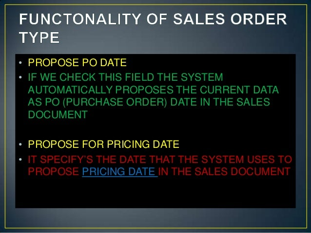 Functonality of sales order type