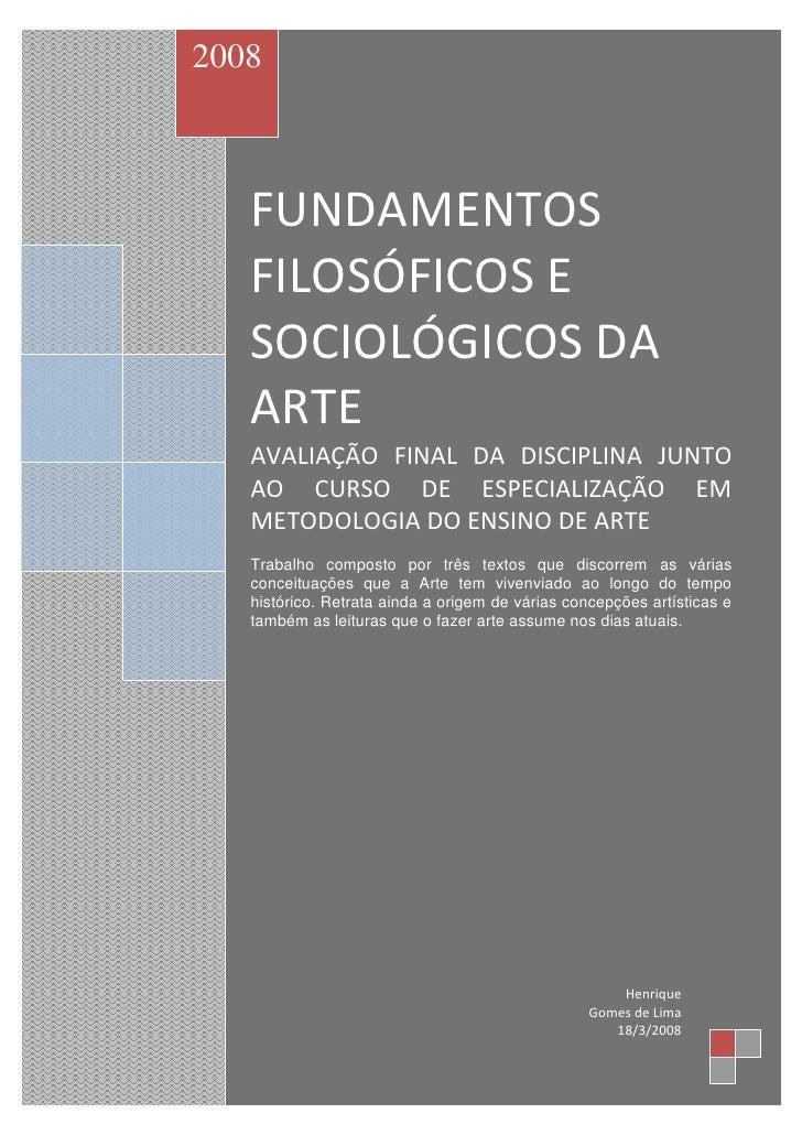 bbmmm   2008               FUNDAMENTOS            FILOSÓFICOS E            SOCIOLÓGICOS DA            ARTE            AVAL...