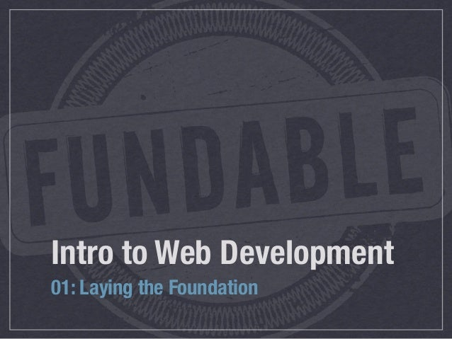 Intro to Web Development01: Laying the Foundation