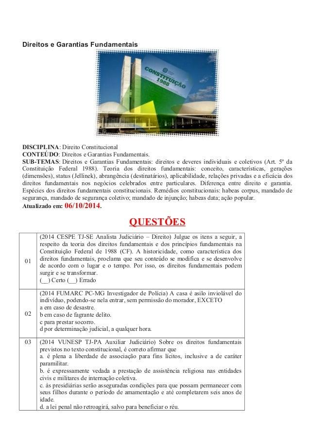 Direitos e Garantias Fundamentais DISCIPLINA: Direito Constitucional CONTEÚDO: Direitos e Garantias Fundamentais. SUB-TEMA...