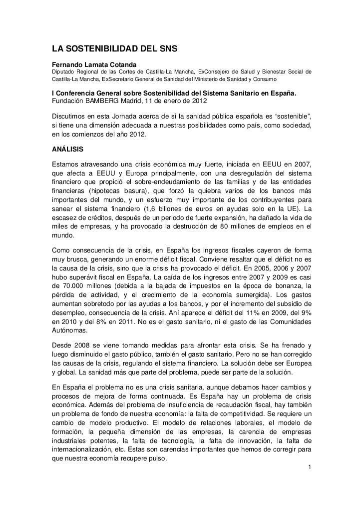 LA SOSTENIBILIDAD DEL SNSFernando Lamata CotandaDiputado Regional de las Cortes de Castilla-La Mancha, ExConsejero de Salu...