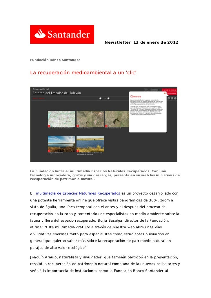 Newstletter 13 de enero de 2012Fundación Banco SantanderLa recuperación medioambiental a un clicLa Fundación lanza el mult...