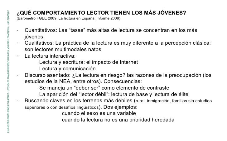 <ul><li>¿QUÉ COMPORTAMIENTO LECTOR TIENEN LOS MÁS JÓVENES?  </li></ul><ul><li>(Barómetro FGEE 2009, La lectura en España, ...