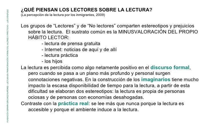 """¿QUÉ PIENSAN LOS LECTORES SOBRE LA LECTURA? (La percepción de la lectura por los inmigrantes, 2009) Los grupos de """"Lectore..."""
