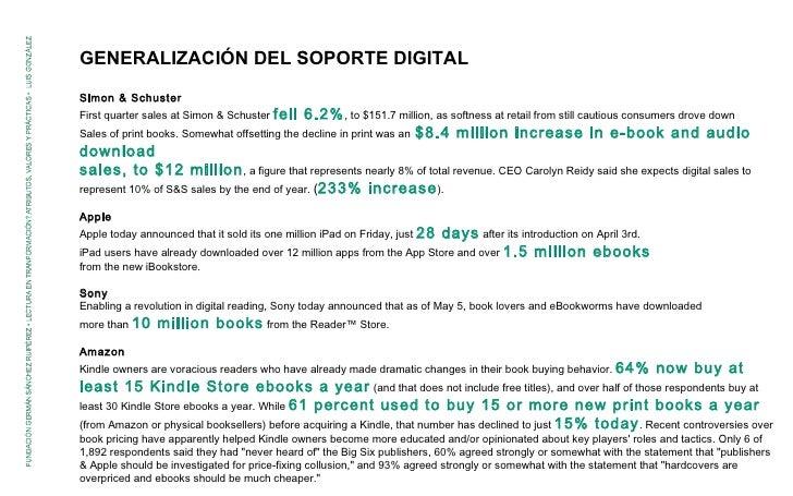 GENERALIZACIÓN DEL SOPORTE DIGITAL Simon & Schuster First quarter sales at Simon & Schuster  fell 6.2% , to $151.7 million...