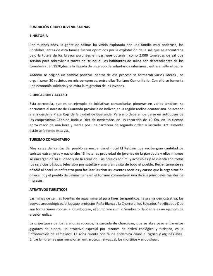FUNDACIÓN GRUPO JUVENIL SALINAS<br />1.HISTORIA<br />Por muchos años, la gente de salinas ha vivido explotada por una fami...