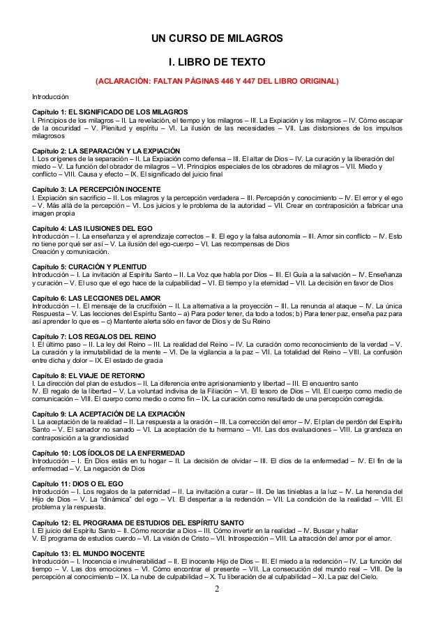 UN CURSO DE MILAGROS I. LIBRO DE TEXTO (ACLARACIÓN: FALTAN PÁGINAS 446 Y 447 DEL LIBRO ORIGINAL) Introducción Capítulo 1: ...