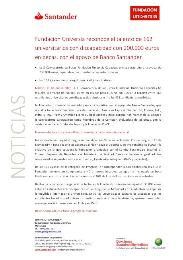 CONTACTO PARA PRENSA: Comunicación Fundación Universia Marta Gago Tlf. +34 91 289 17 97 marta.gago@universia.net Comunicac...