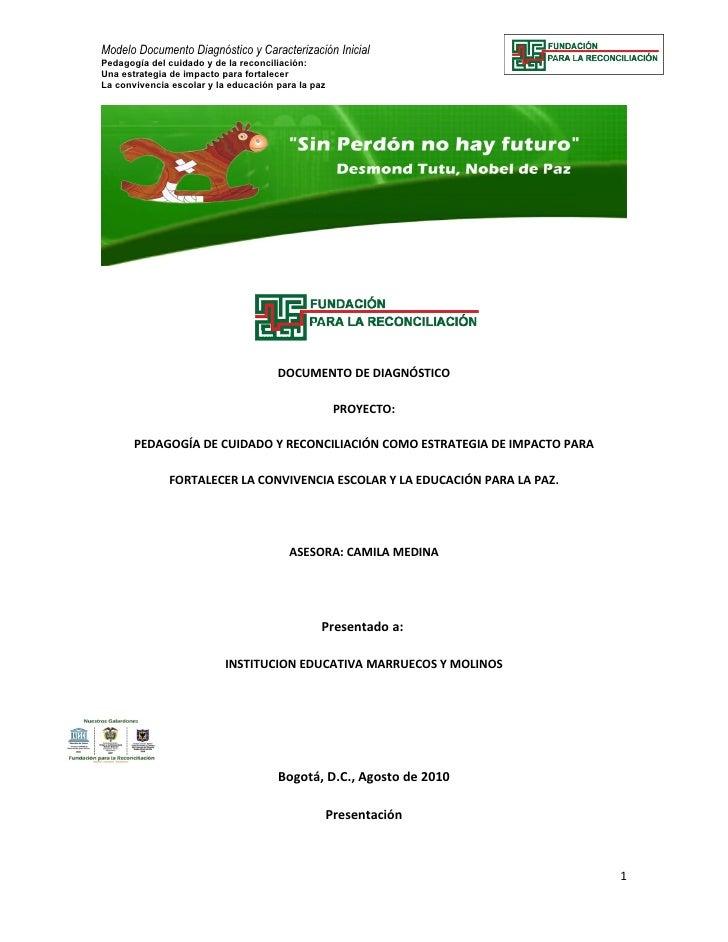 Modelo Documento Diagnóstico y Caracterización Inicial Pedagogía del cuidado y de la reconciliación: Una estrategia de imp...