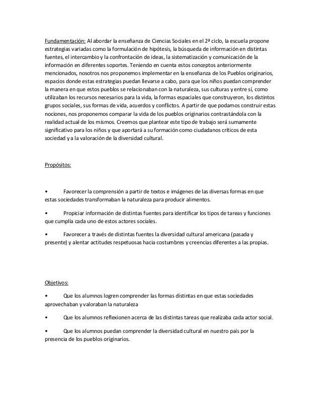 Fundamentación: Al abordar la enseñanza de Ciencias Sociales en el 2ª ciclo, la escuela proponeestrategias variadas como l...