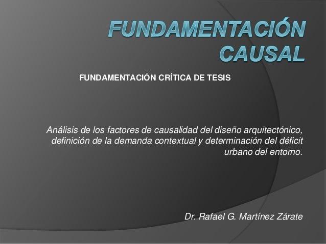 Análisis de los factores de causalidad del diseño arquitectónico, definición de la demanda contextual y determinación del ...