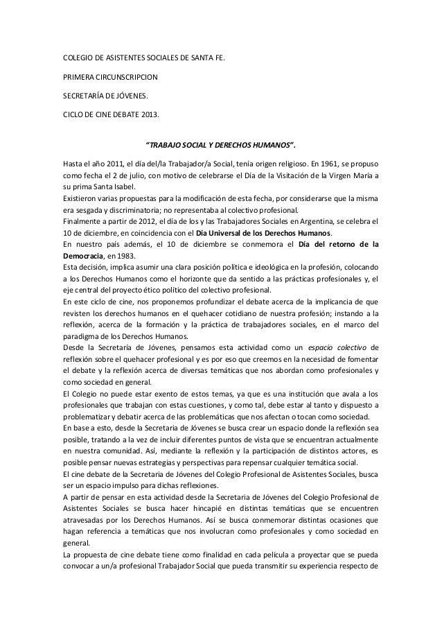 """COLEGIO DE ASISTENTES SOCIALES DE SANTA FE.PRIMERA CIRCUNSCRIPCIONSECRETARÍA DE JÓVENES.CICLO DE CINE DEBATE 2013.""""TRABAJO..."""
