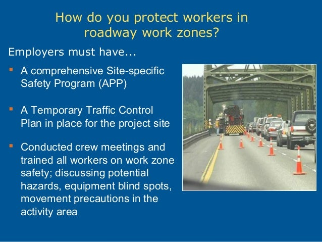 road construction work zone safety Highway work zone safety recommend on facebook tweet share compartir highway work zones are hazardous both for motorists who drive through the complex array of signs, barrels, and lane changes, and for workers who build, repair, and maintain our streets, bridges, and highways.