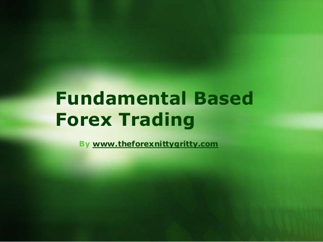 Fundamentals of forex trading