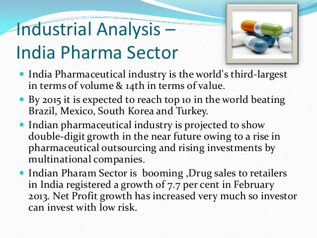 pharma sector analysis india In this paper stochastic frontier analysis (sfa) have been used to  (tfp) of  individual firms from the indian pharmaceutical industry (nic.