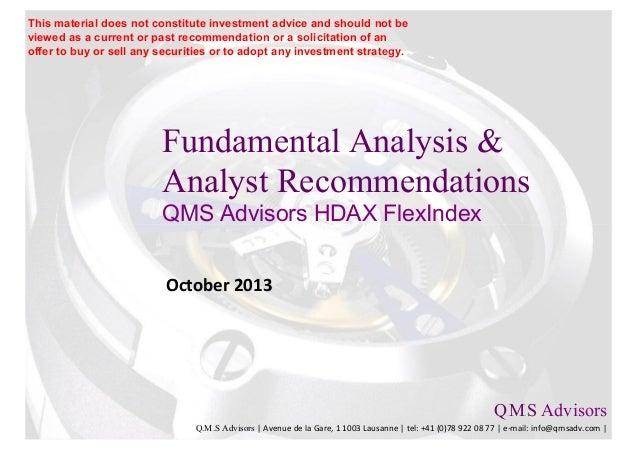 Fundamental Analysis & Analyst Recommendations QMS Advisors HDAX FlexIndex October 2013 Q.M.S Advisors Q.M.S Advisors | Av...
