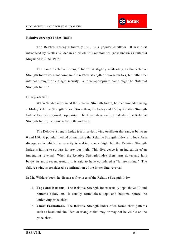 fundamental analysis and technical analysis of kotak mahindra bank In india to convert itself in to a bank as kotak mahindra bank ltd  technical analysis studies  technical analysis is complementary to fundamental analysis and.