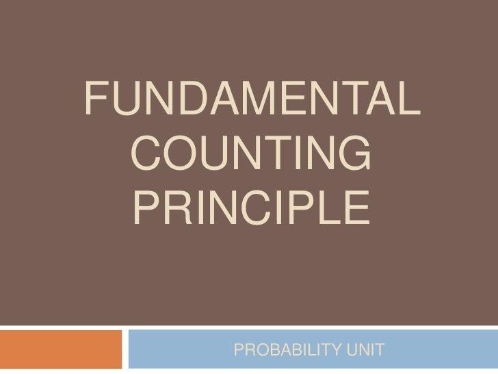 Fundamental Counting Principle<br />Probability Unit<br />