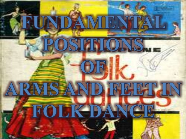 Fundamental positions of arms and feet in Folk Dance