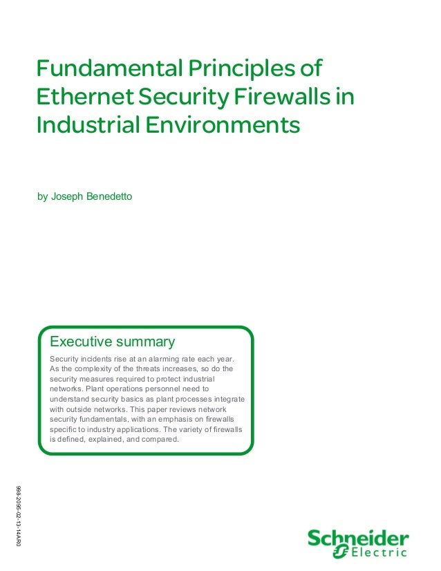 Fundamental Principles of Ethernet Security Firewalls in Industrial Environments by Joseph Benedetto  Executive summary Se...