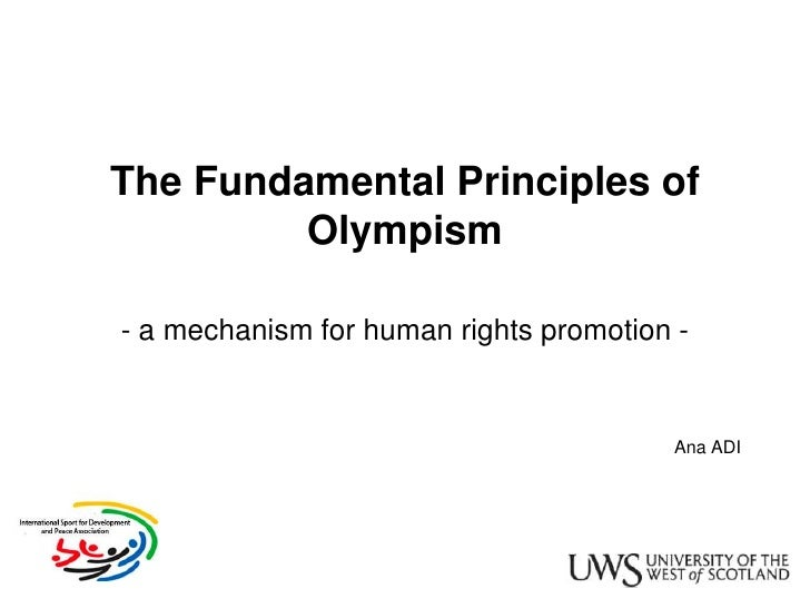 The Fundamental Principles of          Olympism  - a mechanism for human rights promotion -                               ...