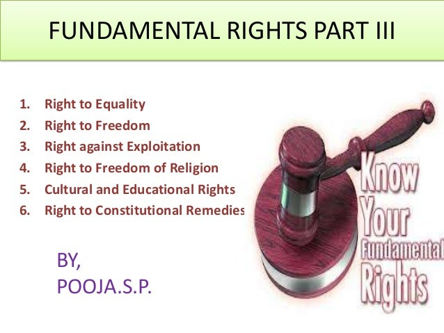 fundemental rights of india The fundamental rights are considered as one of the integral part of indian constitution the fundamental rights are defined as the basic human freedoms which every.