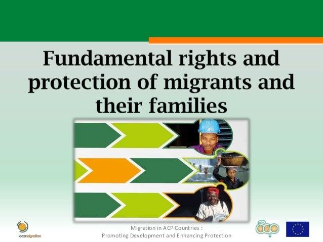 Migration in ACP Countries :Promoting Development and Enhancing Protection