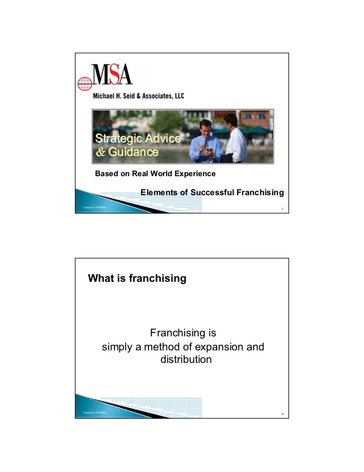 Strategic Advice        & Guidance        Based on Real World Experience                     Elements of Successful Franch...
