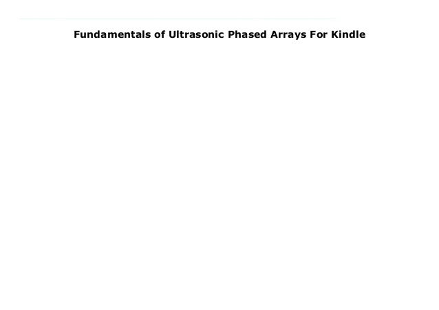 Fundamentals of Ultrasonic Phased Arrays