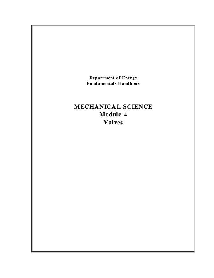 Department of Energy  Fundamentals HandbookMECHANICAL SCIENCE     Module 4      Valves