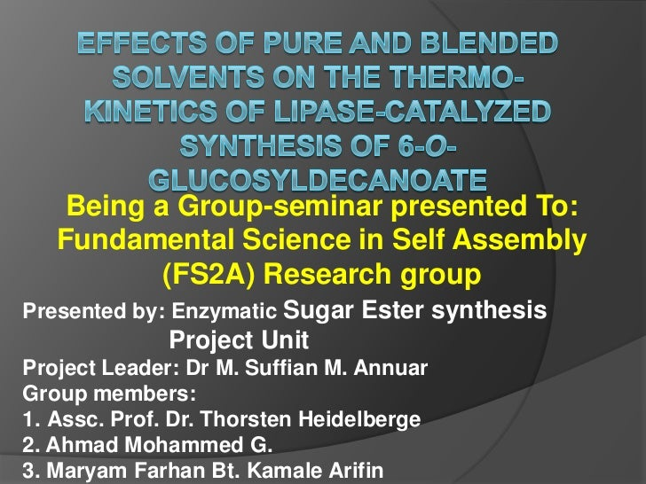 Effects of pure and blended solvents on the thermo-kinetics of lipase-catalyzed synthesis of 6-O-glucosyldecanoate <br />B...
