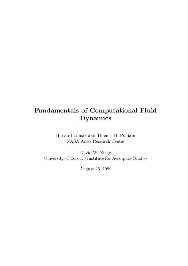 Fundamentals of Computational Fluid            Dynamics        Harvard Lomax and Thomas H. Pulliam            NASA Ames Re...
