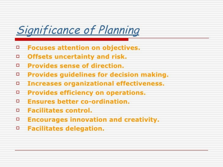 effective planning Effective in defining needs and marshaling internal and external resources to meet them the  objectives strategic planning assumes that certain aspects of the future.