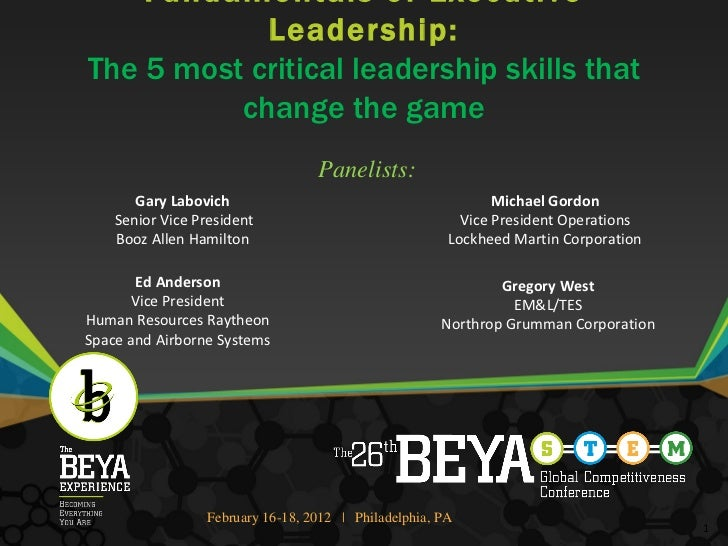 Fundamentals of Executive Leadership: The 5 most critical leadership skills that change the game   Panelists: Gary Labovic...