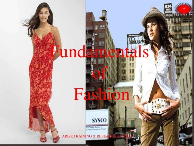 Fundamentals of Fashion ARISE TRAINING & RESEARCH CENTER