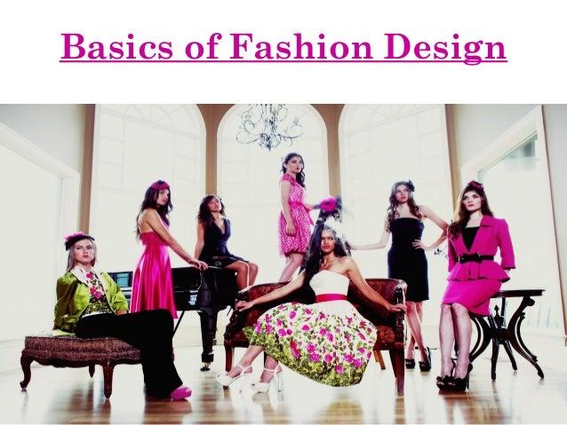 Basics of Fashion Design
