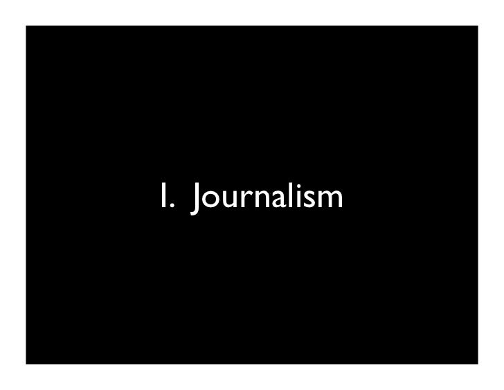 fundamentals of journalism 22072015  brand journalism is a philosophy that many think is the future of pr it allows brands to become an authority in their area of expertise, by investing in.