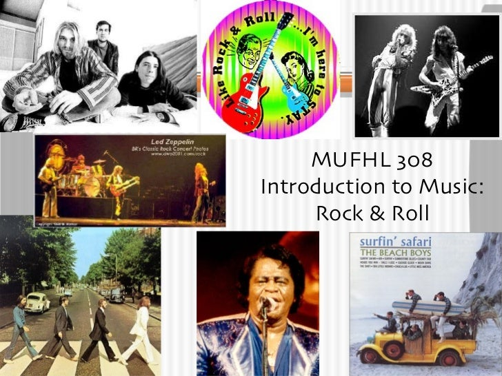 MUFHL 308 Introduction to Music: Rock & Roll