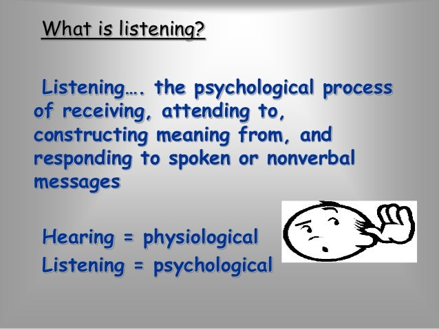 """Listening  is the most powerful form  of acknowledgment  …a way of saying,  """"You are important."""""""