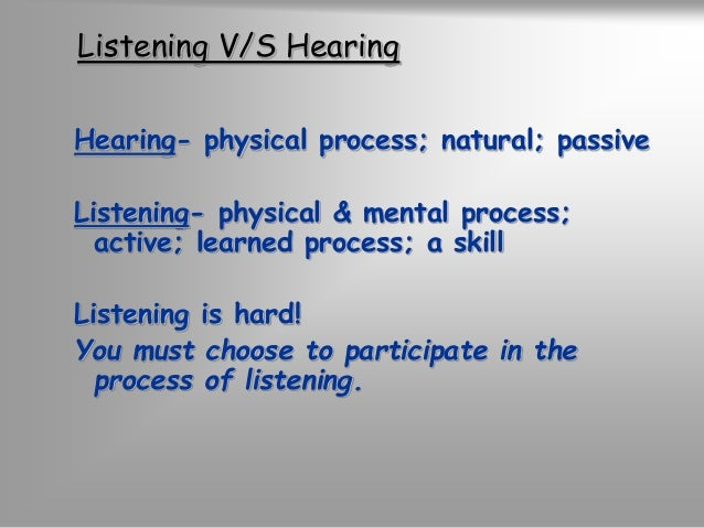 Listening builds stronger  relationships  …creates a desire to cooperate  among people because they feel  accepted and ack...