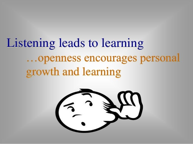 LISTENING AND EDUCATION  Students do not have a clear concept  of listening as an active process that  they can control. S...