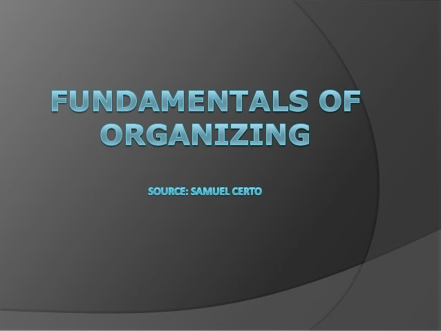 Definitions of ORGANIZING and ORGANIZING SKILL Organizing – is the process of establishing orderly uses for resources with...